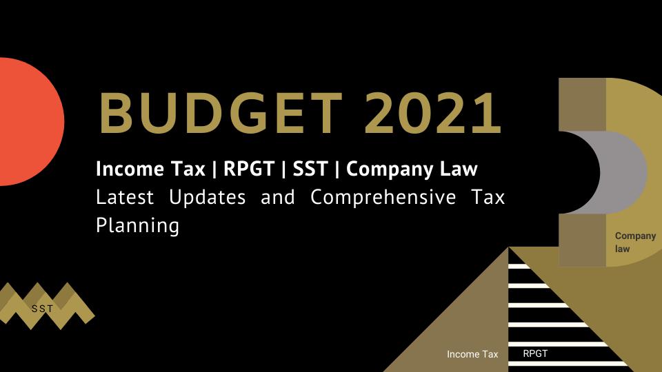 Budget 2021 Malaysia Tax Planning seminar